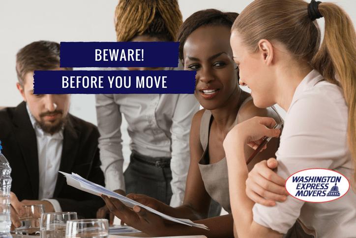 Beware Before You Move!